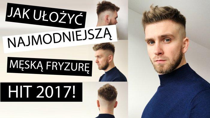 Krótka męska fryzura HIT 2017 + poradnik