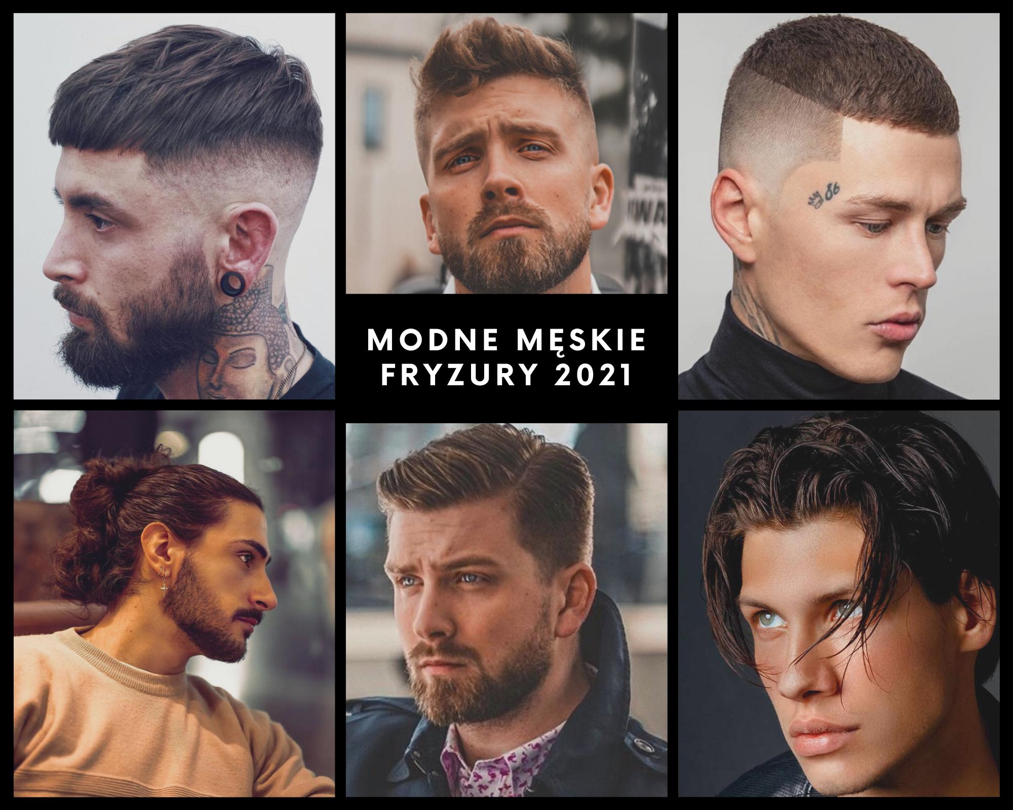 Modne męskie fryzury 2021